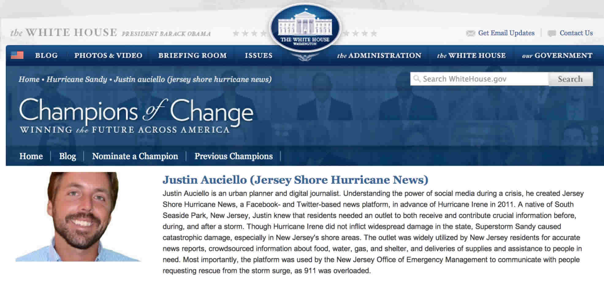 Justin Auciello was recognized with a Champions of Change award from the White House.