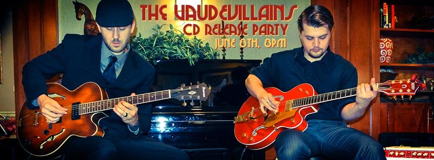 The VaudeVillains – June 8, 2013 – Red Light Café, Atlanta, GA