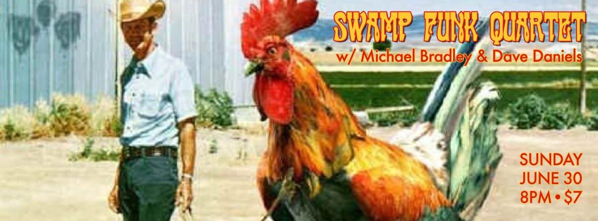 Swamp Funk Quartet – June 30, 2013 – Red Light Café, Atlanta, GA