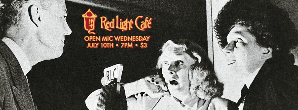 Open Mic Wednesday – July 10, 2013 – Red Light Café, Atlanta, GA