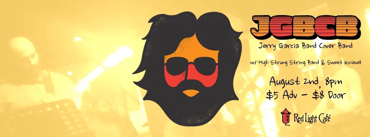 Jerry Garcia Band Cover Band – August 2, 2013 – Red Light Café, Atlanta, GA