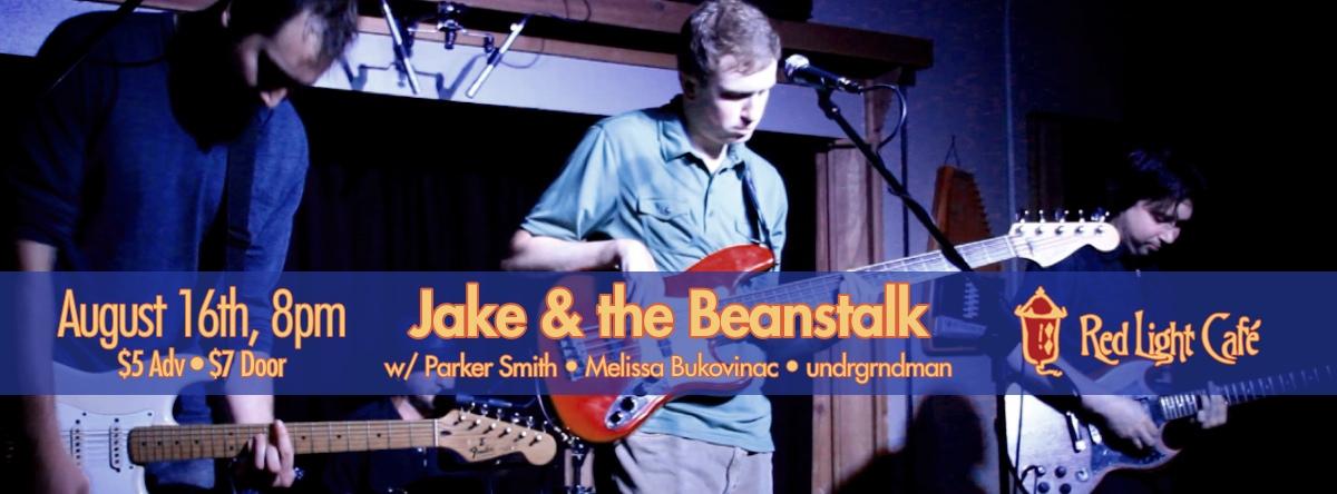 Jake & the Beanstalk – August 16, 2013 – Red Light Café, Atlanta, GA