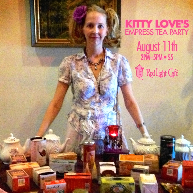 Kitty Love's Empress Tea Party – August 11, 2013 – Red Light Café, Atlanta, GA