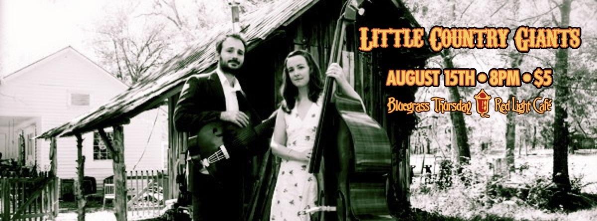 Little Country Giants — August 15, 2013 — Red Light Café, Atlanta, GA