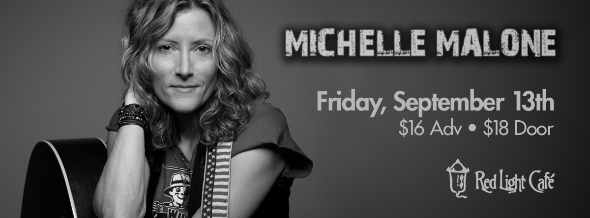 Michelle Malone — September 13, 2013 — Red Light Café, Atlanta, GA