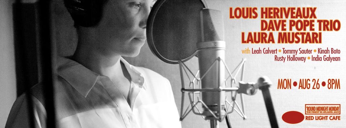 Louis Heriveaux w/ Dave Pope Trio, and Laura Mustari — August 26, 2013 — Red Light Café, Atlanta, GA