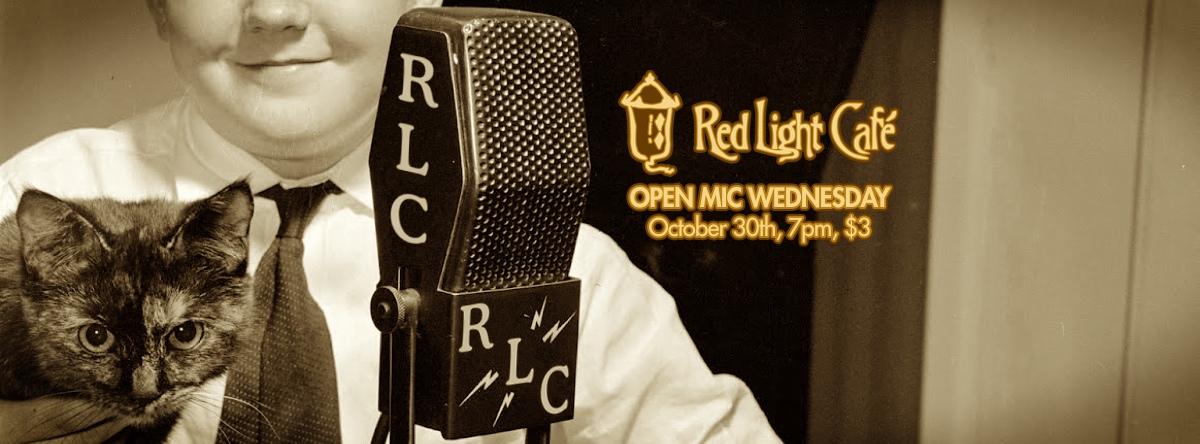 Open Mic Wednesday — October 30, 2013 — Red Light Café, Atlanta, GA