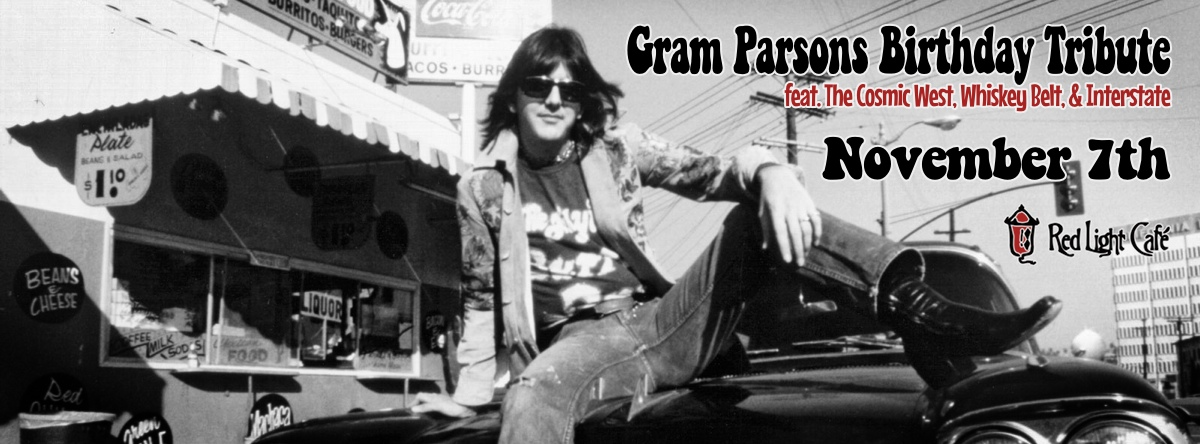 Gram Parsons Birthday Tribute — November 7, 2013 — Red Light Café, Atlanta, GA