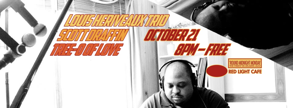 Louis Heriveaux Trio — October 21, 2013 — Red Light Café, Atlanta, GA