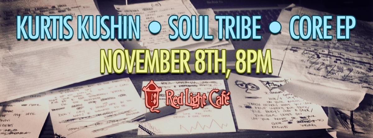Kurtis Kushin w/ Soul Tribe & Core EP — November 8, 2013 — Red Light Café, Atlanta, GA