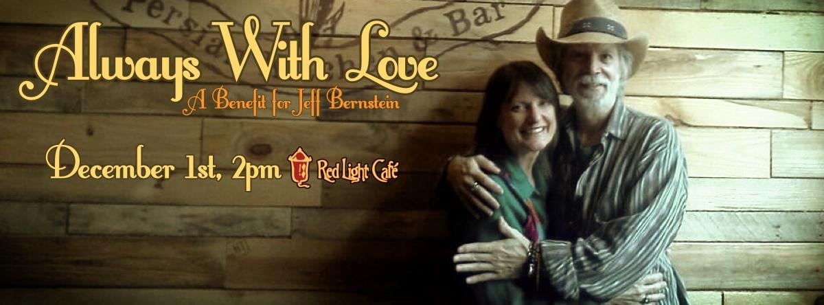 Always With Love - A Benefit for Jeff Bernstein — December 1, 2013 — Red Light Café, Atlanta, GA