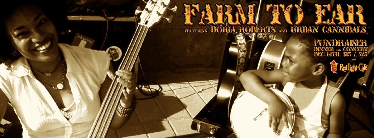 Farm to Ear w/ Doria Roberts & Urban Cannibals — December 14, 2013 — Red Light Café, Atlanta, GA