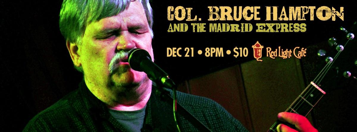 Col. Bruce Hampton and the Madrid Express — December 21, 2013 — Red Light Café, Atlanta, GA