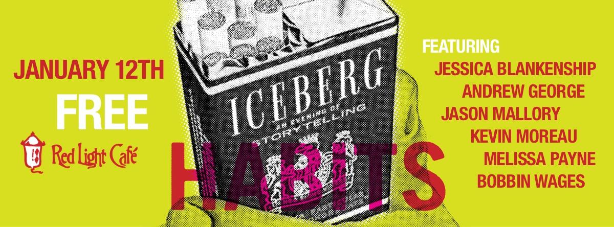 The Iceberg — January 12, 2014 — Red Light Café, Atlanta, GA