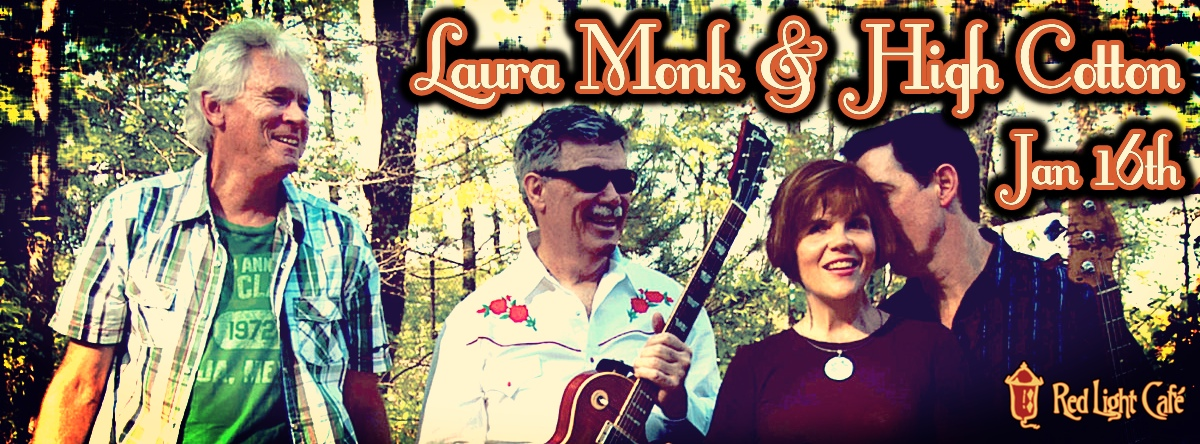 Laura Monk & High Cotton — January 16, 2014 — Red Light Café, Atlanta, GA