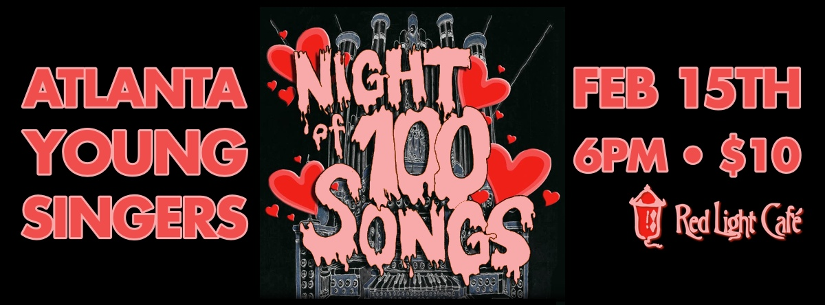 Atlanta Young Singers: Night of 100 Songs — February 15, 2014 — Red Light Café, Atlanta, GA