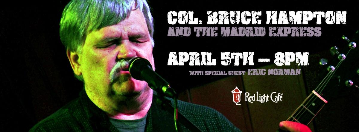 Col. Bruce Hampton and the Madrid Express with Eric Norman — April 5, 2014 — Red Light Café, Atlanta, GA