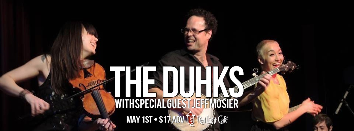TDawg Presents: The Duhks w/ Jeff Mosier — May 1, 2014 — Red Light Café, Atlanta, GA