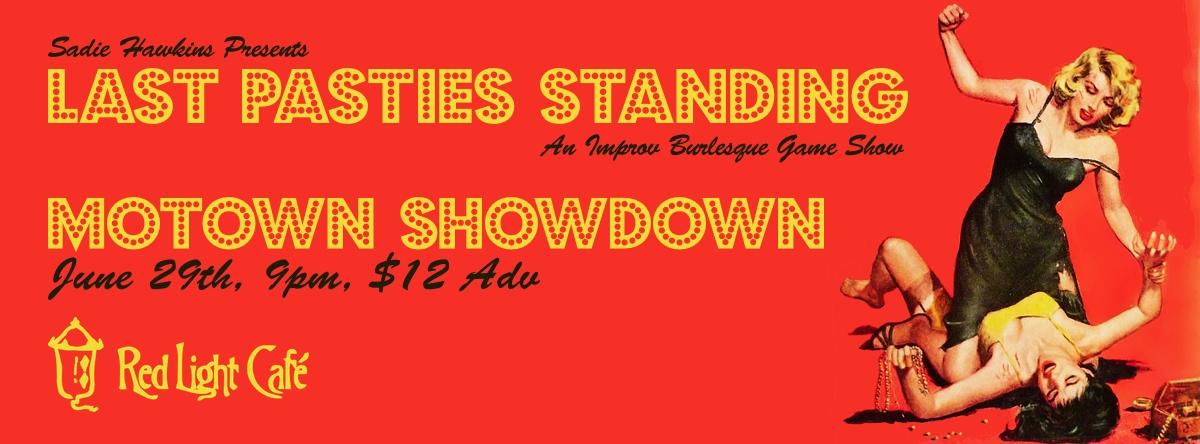 Last Pasties Standing: MOTOWN SHOWDOWN! — June 29, 2014 — Red Light Café, Atlanta, GA