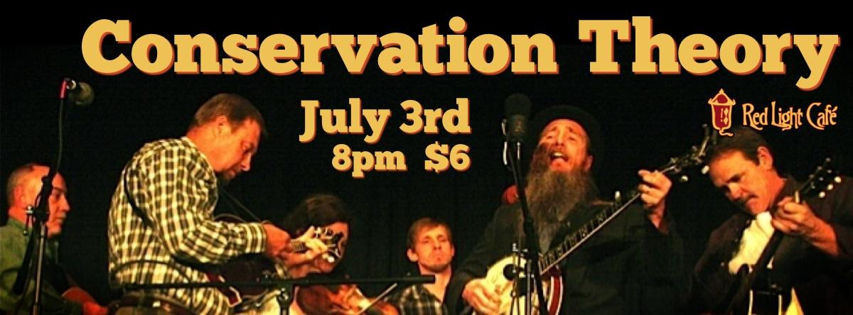 Conservation Theory — July 3, 2014 — Red Light Café, Atlanta, GA