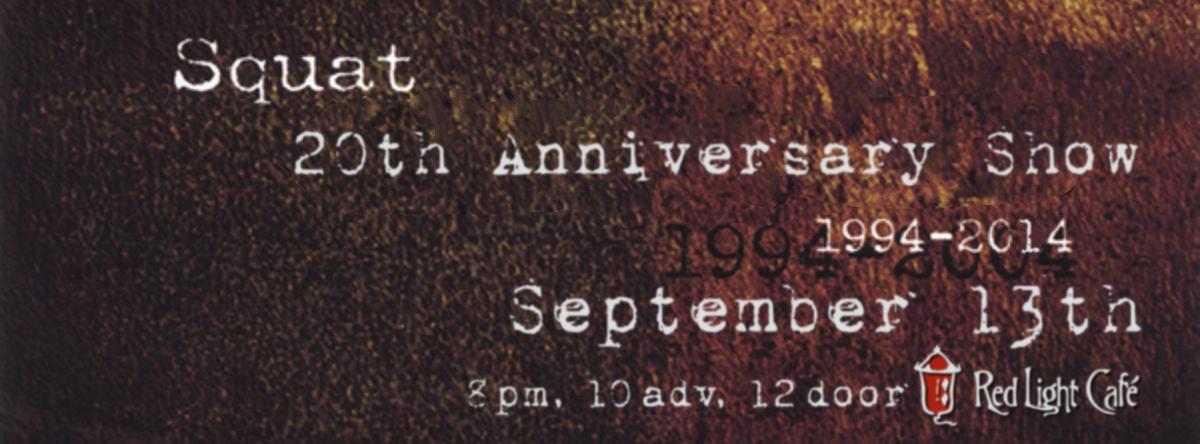 SQUAT 20th Anniversary Show — September 13, 2014 — Red Light Café, Atlanta, GA