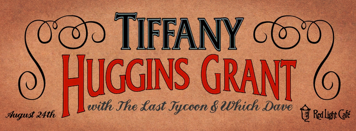 Tiffany Huggins Grant w/ The Last Tycoon + Which Dave— August 24, 2014 — Red Light Café, Atlanta, GA