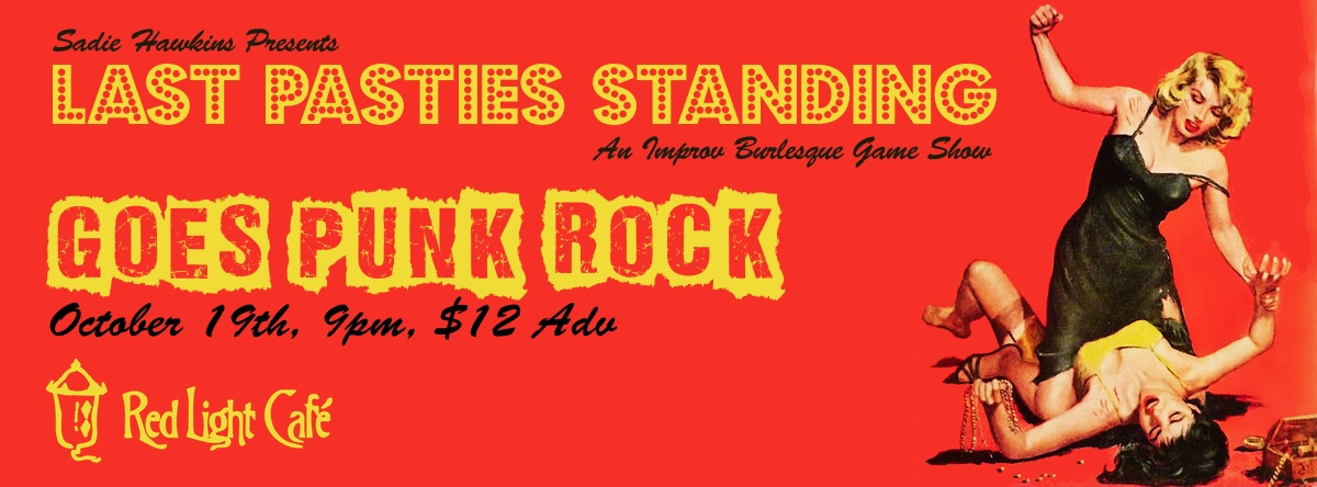 Last Pasties Standing Goes Punk Rock— October 19, 2014 — Red Light Café, Atlanta, GA