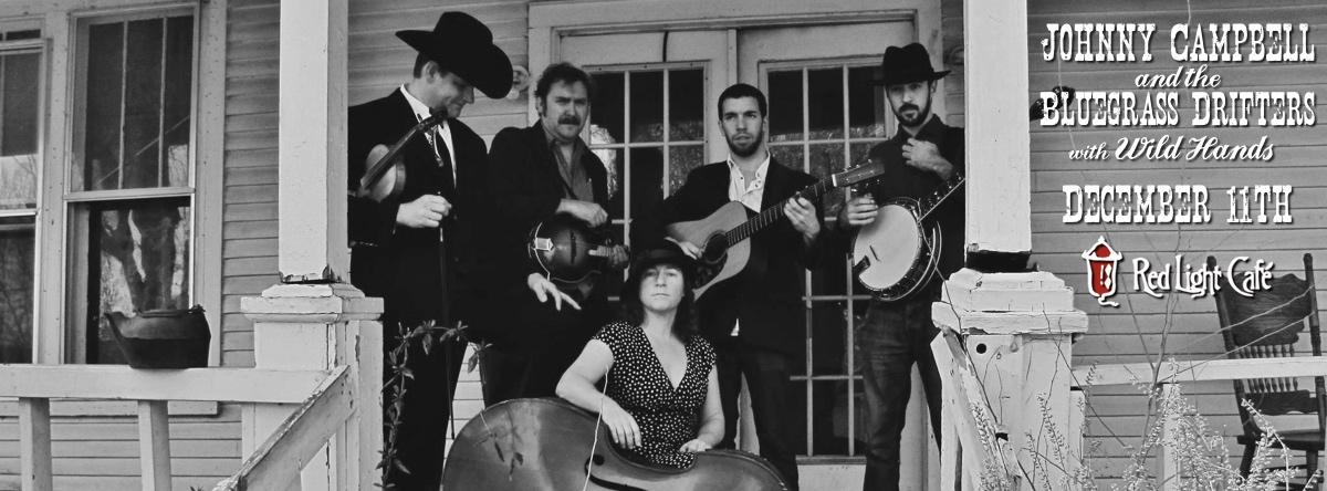 Johnny Campbell & The Bluegrass Drifters w/ Wild Hands — December 11, 2014 — Red Light Café, Atlanta, GA
