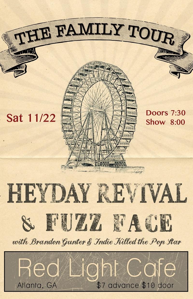 Heyday Revival & Fuzz Face w/ Brandon Gunter & Indie Killed the Pop Star — November 22, 2014 — Red Light Café, Atlanta, GA