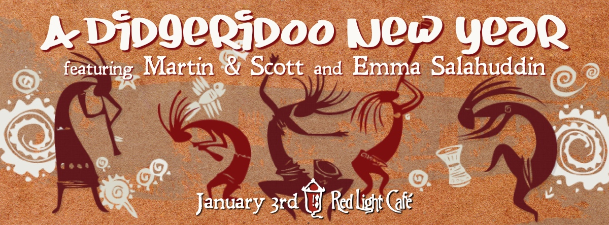 A Didgeridoo New Year — January 3, 2015 — Red Light Café, Atlanta, GA