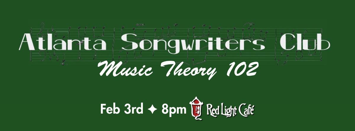 Music Theory 102 — February 3, 2015 — Red Light Café, Atlanta, GA
