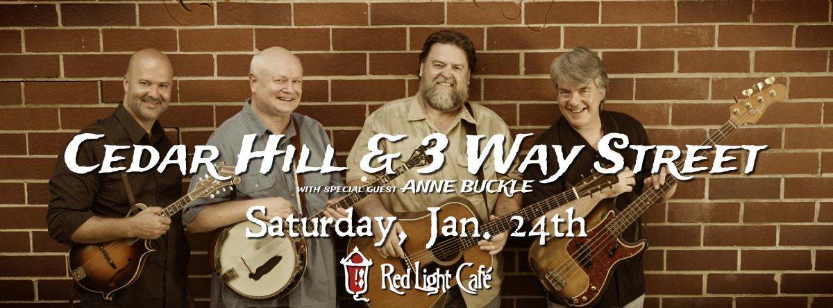 Cedar Hill & 3 Way Street — January 24, 2015 — Red Light Café, Atlanta, GA