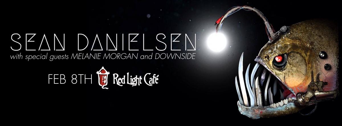 Sean Danielsen w/ Melanie Morgan + Downside — February 8, 2015 — Red Light Café, Atlanta, GA