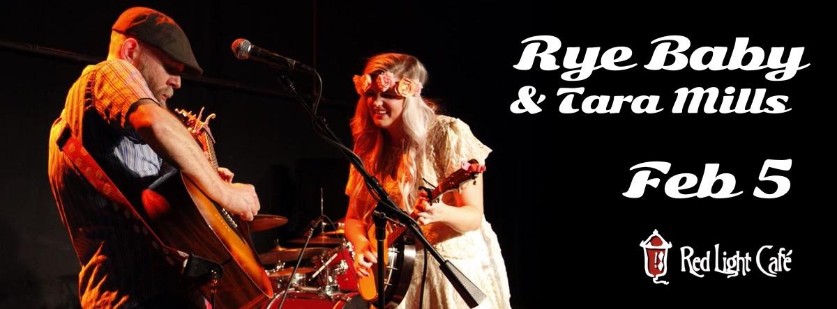 Rye Baby + Tara Mills — February 5, 2015 — Red Light Café, Atlanta, GA