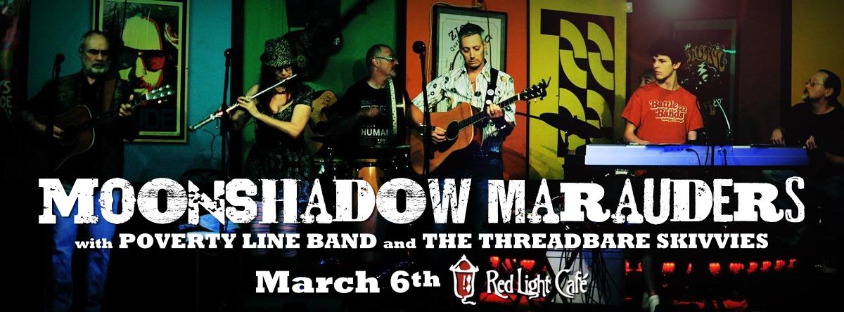 Moonshadow Marauders w/ Poverty Level Band + The Threadbare Skivvies — March 6, 2015 — Red Light Café, Atlanta, GA