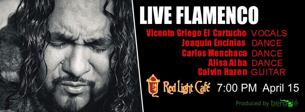 Live Flamenco ft. Vicente Griego & Joaquín Encinias — April 15, 2015 — Red Light Café, Atlanta, GA