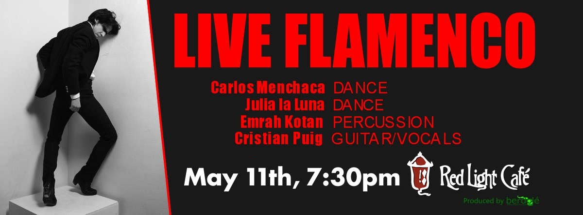 Live Flamenco ft. Carlos Menchaca + Cristian Puig + Julia la Luna — May 11, 2015 — Red Light Café, Atlanta, GA
