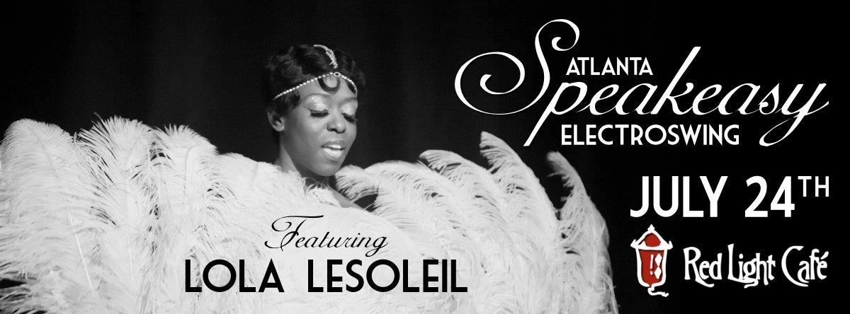 Speakeasy Electro Swing Atlanta — July 24, 2015 — Red Light Café, Atlanta, GA