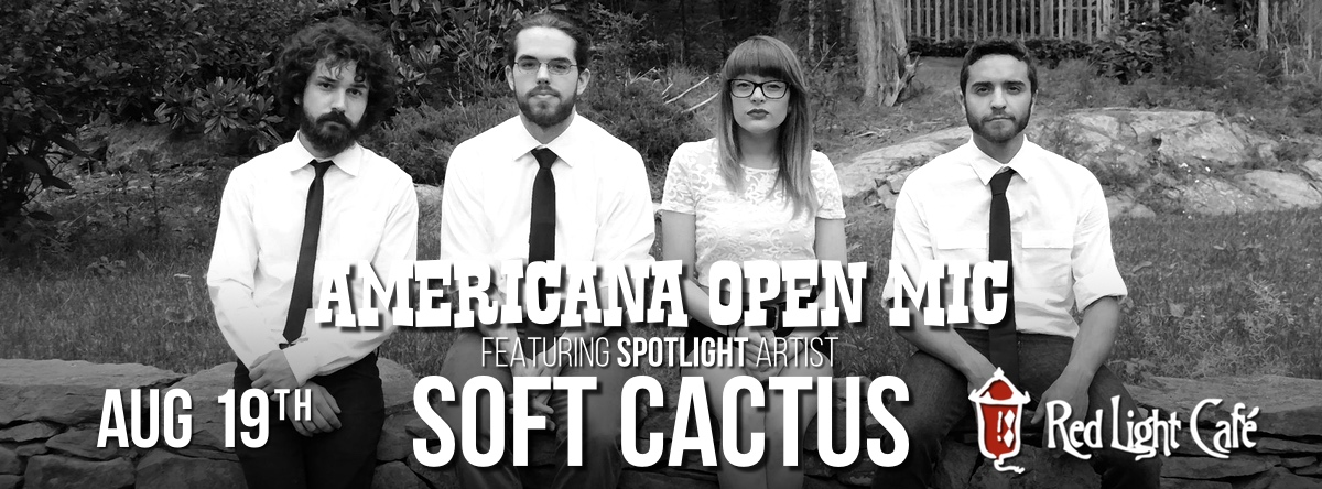 Americana Open Mic feat. Soft Cactus — August 19, 2015 — Red Light Café, Atlanta, GA
