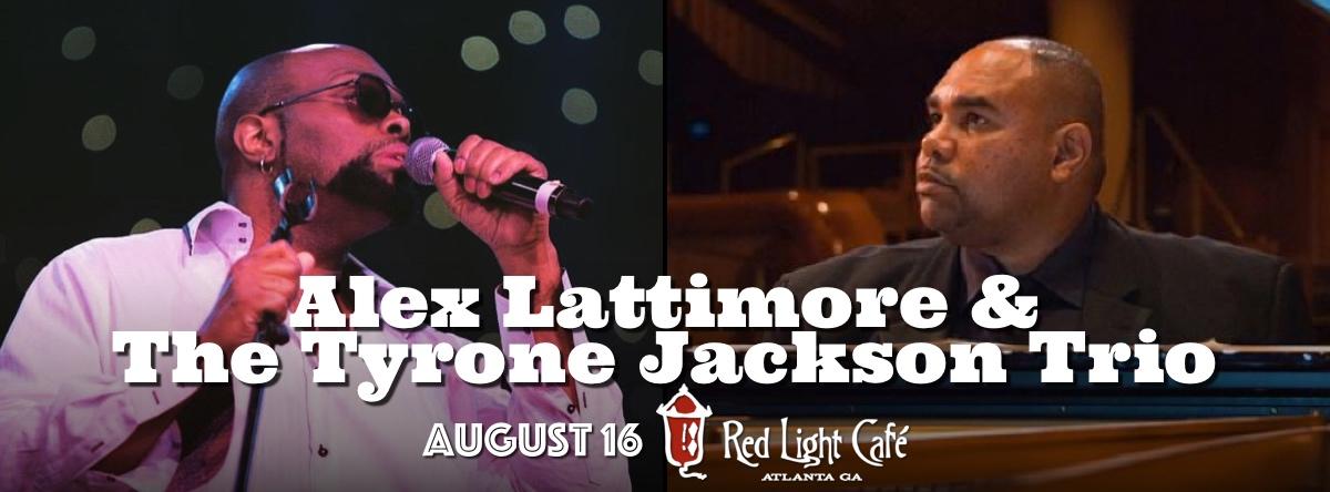 Alex Lattimore and The Tyrone Jackson Trio — August 16, 2015 — Red Light Café, Atlanta, GA