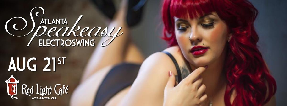 Speakeasy Electro Swing Atlanta — August 21, 2015 — Red Light Café, Atlanta, GA