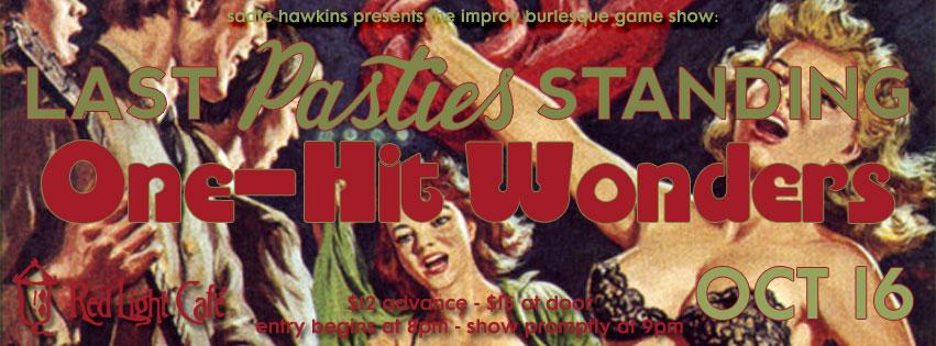 Last Pasties Standing: One-Hit Wonders — October 16, 2015 — Red Light Café, Atlanta, GA