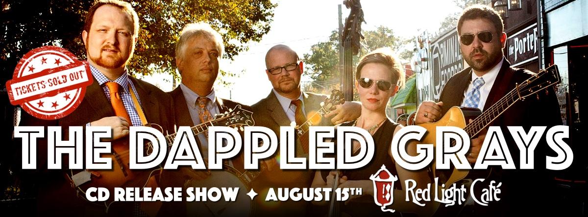 The Dappled Grays CD RELEASE SHOW — August 15, 2015 — Red Light Café, Atlanta, GA