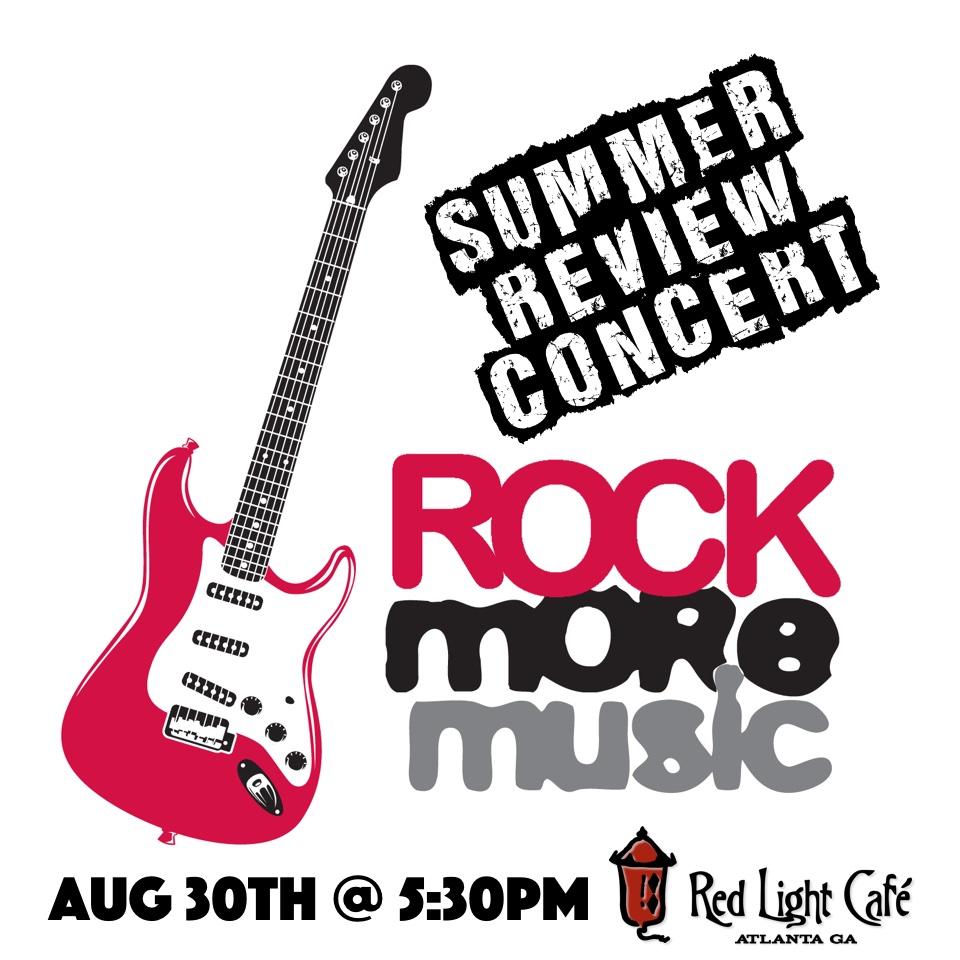 Rock More Music Summer Review Concert — August 30, 2015 — Red Light Café, Atlanta, GA