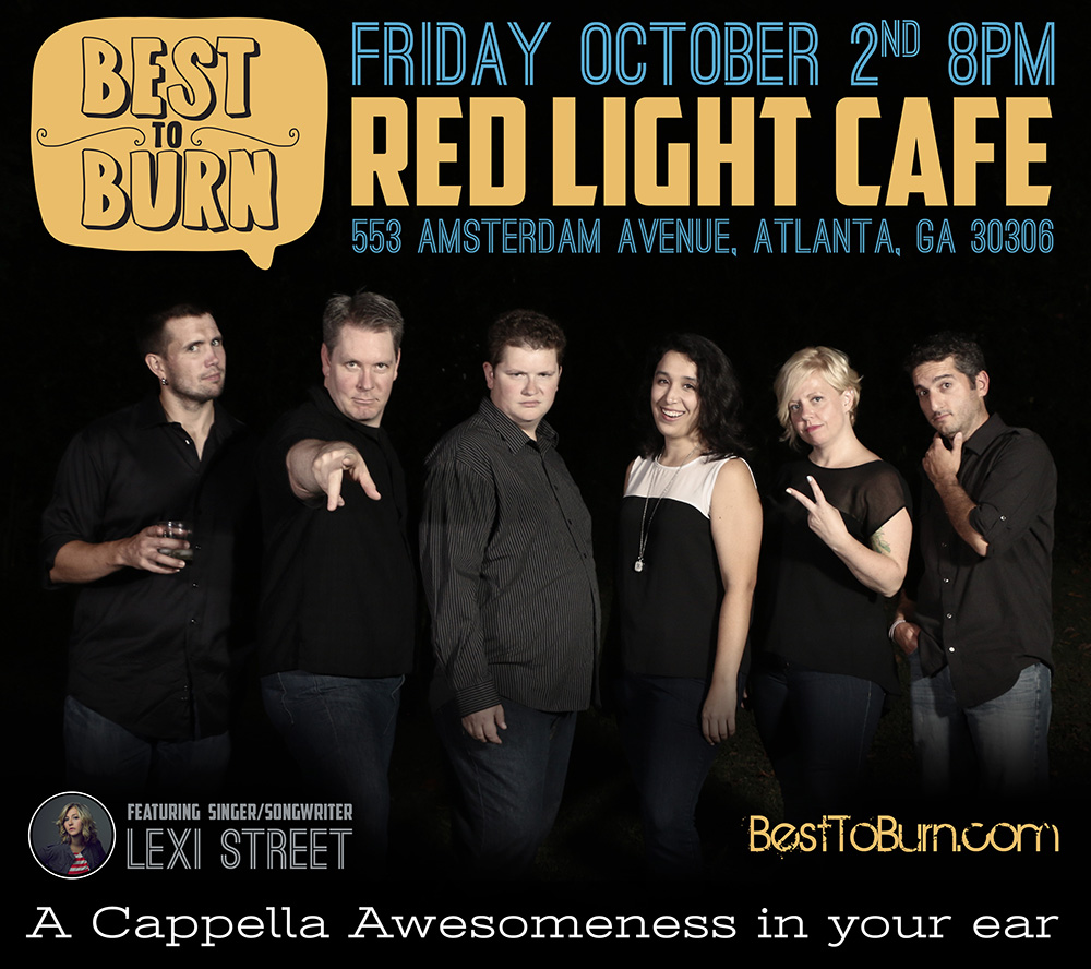 Best to Burn w/ Lexi Street — October 2, 2015 — Red Light Café, Atlanta, GA