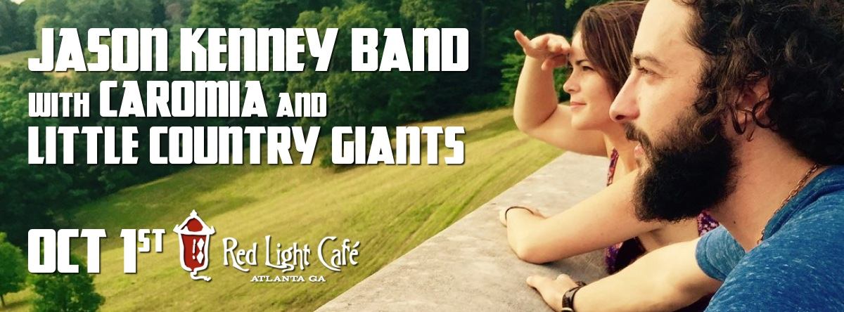Jason Kenny Band w/ CaroMia + Little Country Giants — October 1, 2015 — Red Light Café, Atlanta, GA