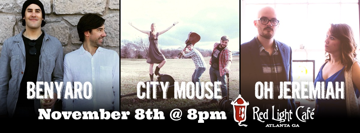 Benyaro + City Mouse + Oh, Jeremiah — November 8, 2015 — Red Light Café, Atlanta, GA