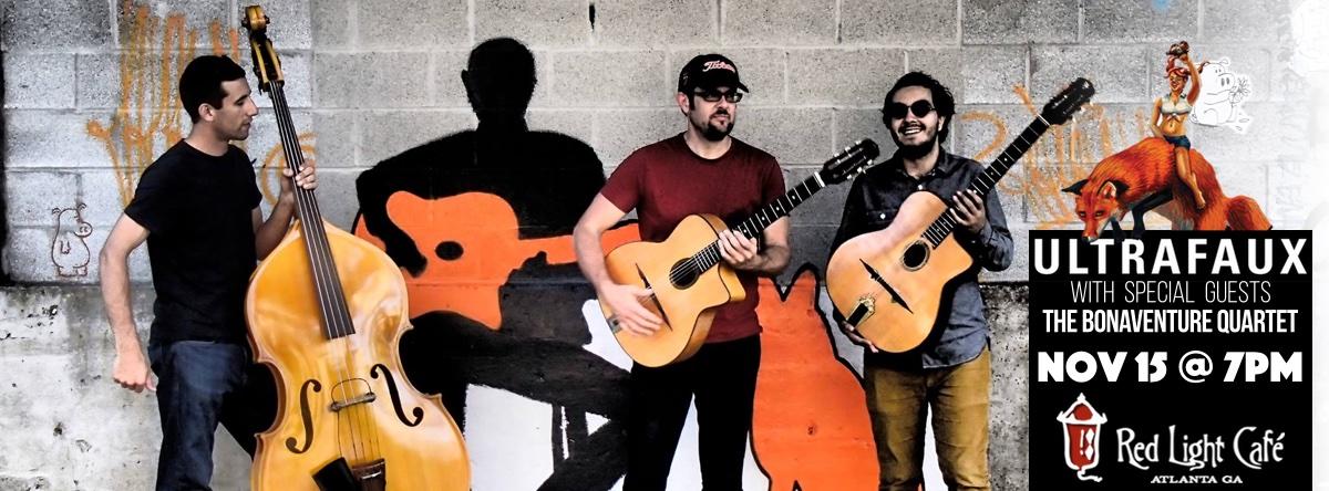 Ultrafaux w/ The Bonaventure Quartet — November 15, 2015 — Red Light Café, Atlanta, GA