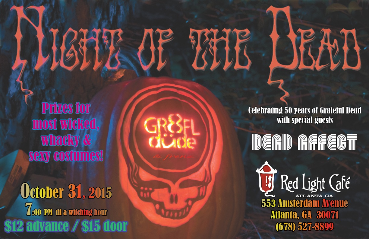 Night Of The Dead Halloween Party w/ gr8FLdüde & frenz + Dead Affect — October 31, 2015 — Red Light Café, Atlanta, GA