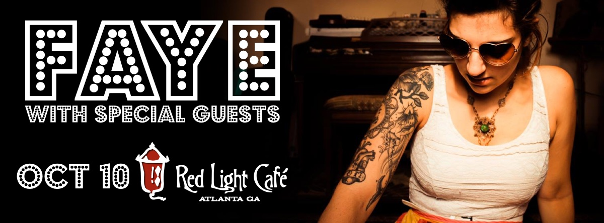 Faye w/ special guests — October 10, 2015 — Red Light Café, Atlanta, GA